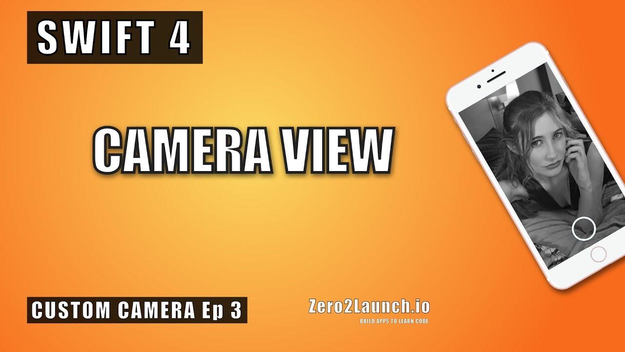 Swift 4 & iOS 11: Custom Camera View (Ep3 of Build a Custom Camera)