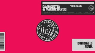 David Guetta Martin Solveig Thing For You Don Diablo Remix.mp3