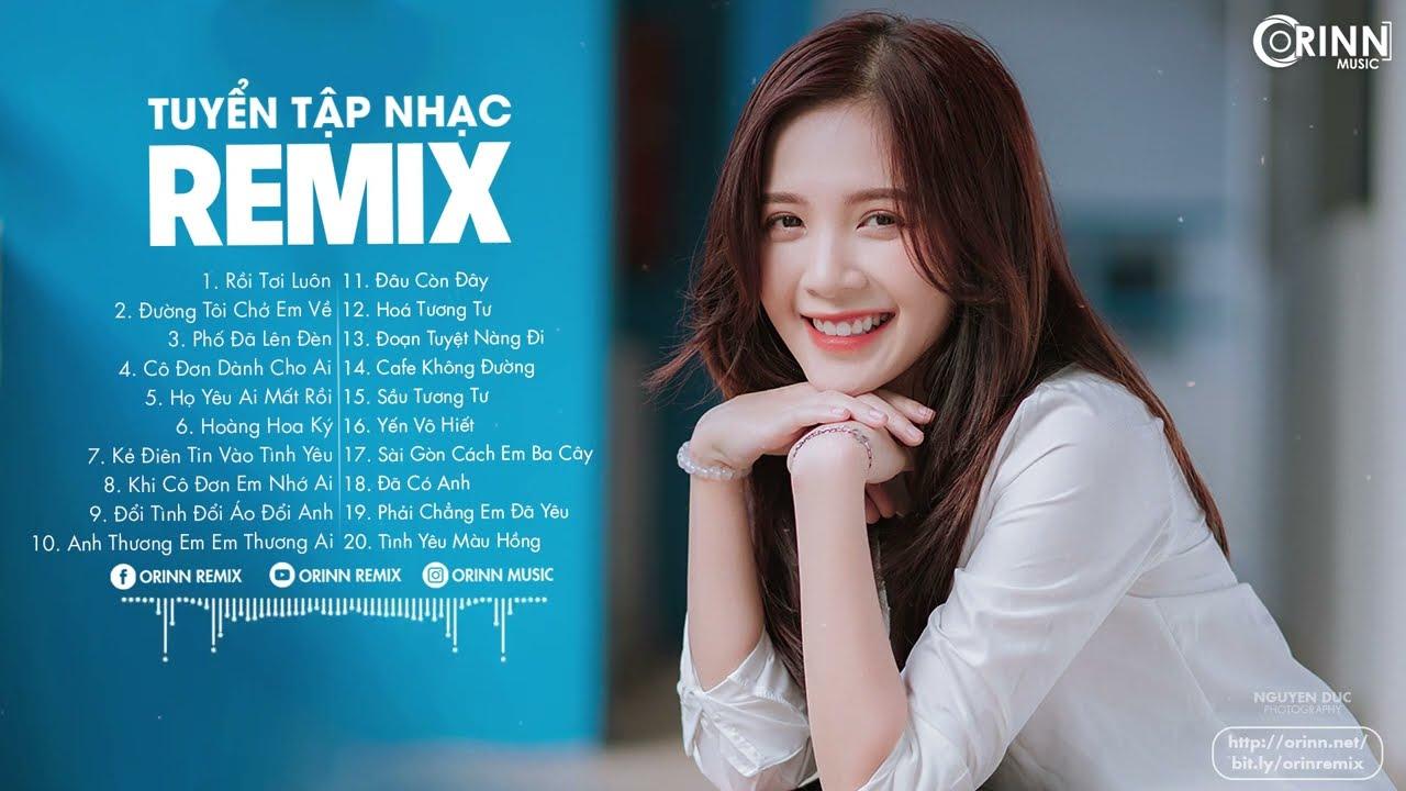 Rồi Tới Luôn, Cô Đơn Dành Cho Ai - LK Nhạc Trẻ Remix 2021 Hay Nhất Hiện Nay, EDM Tik Tok Gây Nghiện