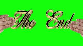 🍀THE END 9 ШТ. Футаж. Хромакей. Зелёный экран. Chroma Key. Green Screen.