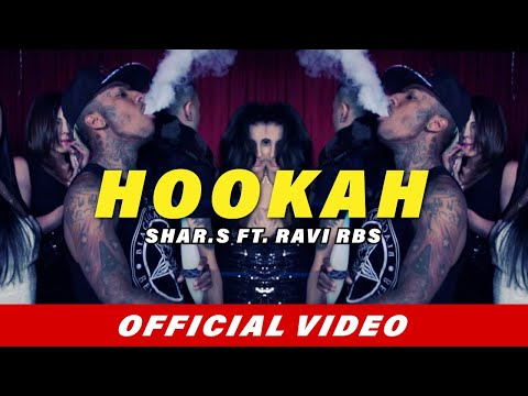 Shar.S & Ravi RBS | Hookah ft. Demario SB | Official Music Video HD | Latest Punjabi Song