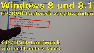 Windows 8 + 10 - DVD missing - Laufwerk verschwunden FIX - [English subtitles]