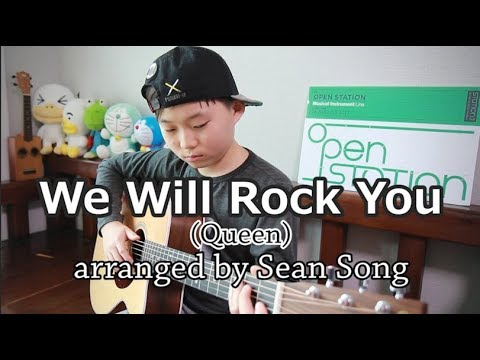 We Will Rock You (Queen)  Fingerstyle guitar arranged & cover by 10-year-old Sean Song
