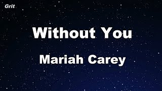 Without You - Mariah Carey Karaoke 【No Guide Melody】 Instrumental