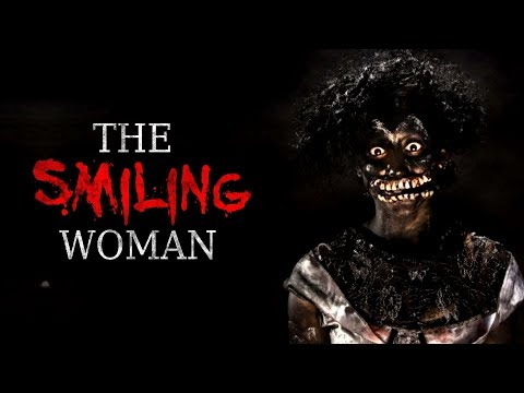 """The Smiling Woman"" Creepypasta"