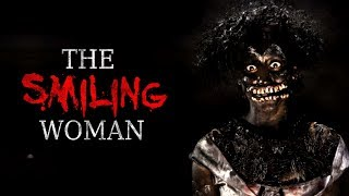 """The Smiling Woman"" Creepypasta"