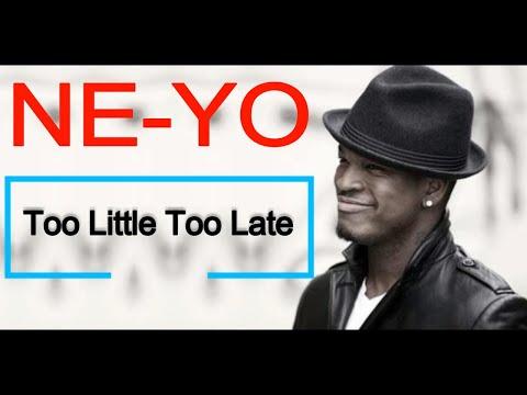 Brandy ft Ne Yo - Too Little Too Late Lyrics