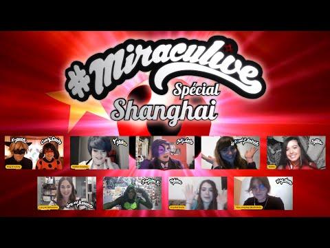 #MIRACULIVE - Spécial Shanghai