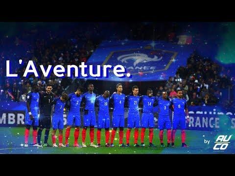Le Parcours de l'équipe de France pendant les Éliminatoires de la CDM 2018 - L'Aventure [by Auco]
