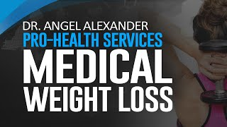 Dr. Angel Alexander Pro-Health Services - Medical Weight Loss Columbus OH - (614) 442-2600