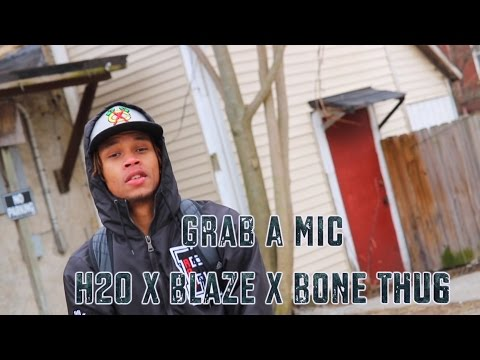Grab A Mic - H20 , Bone Thug, and Blaze (official Music Video) // Shot by SnoopyTremblay