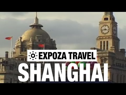 Shanghai (China) Vacation Travel Video Guide