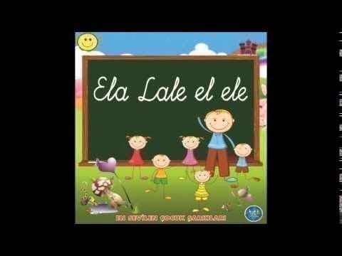 ELA LALE EL ELE   KRAL EŞEK (Children songs)