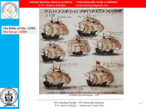TURKISH MARITIME HISTORY 4 - OTTOMAN-PORTUGESE NAVAL WARS