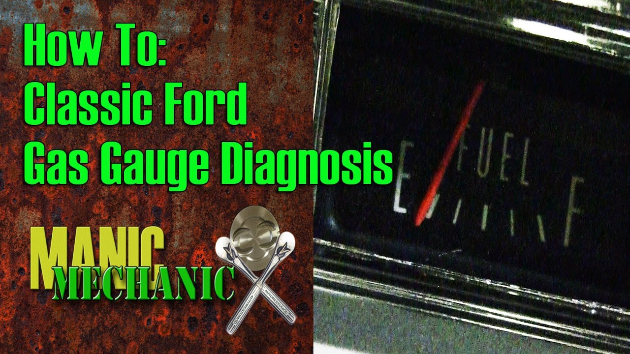 hight resolution of how to classic car ford fuel gauge diagnosis episode 8 manic 1968 ford f100 fuel gauge wiring diagram