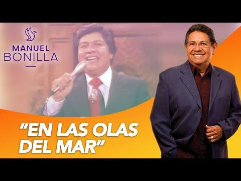 Manuel Bonilla - En Las Olas Del Mar (En Vivo)
