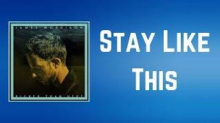 James Morrison - Stay Like This (Lyrics)