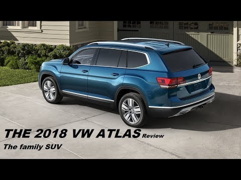 THE 2018 VW ATLAS Review The family SUV
