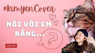 Nói Với Em Rằng... | Bùi Anh Tuấn || Guitar Cover by Yến