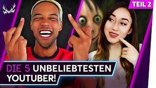 Die 5 UNBELIEBTESTEN YouTuber! - Teil 2 | TOP 5