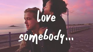 Play Love Somebody