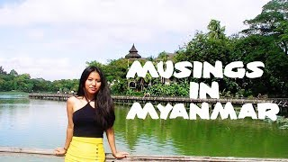 Musings in Myanmar | Travel 2017