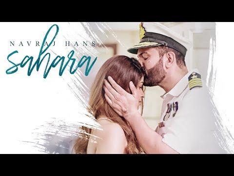 Sahara: Navraj Hans Feat Swati Mehra Full Song | T-Series Apnapunjab