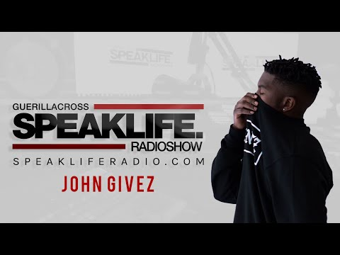 John Givez live Conversation w/ #SPEAKLIFERadio [@GuerillaCross @JohnGivez