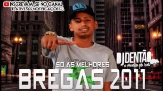 Baixar BREGA 2011 SO AS MELHORES - DJDENTAO O VENENO DO RATO 2K17