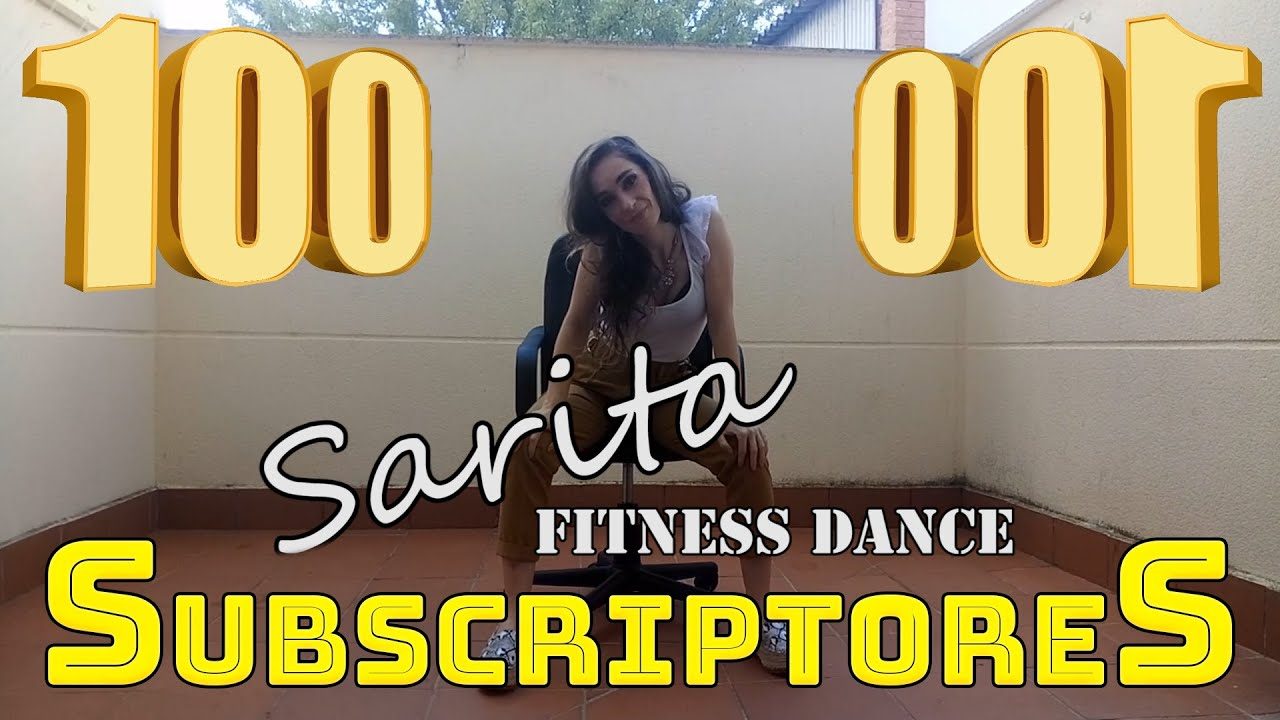 Especial 100 SUBSCRIPTORES | Sarita Fitness Dance | Original | Preguntas 🎊