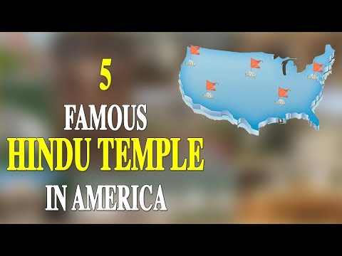 5 FAMOUS HINDU TEMPLE IN AMERICA