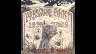 Pressure Point   Life