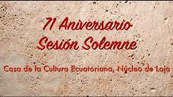 Sesión Solemne por los 71 años de fundación de la CCE Loja