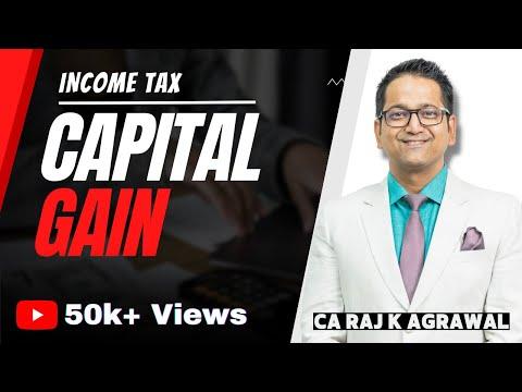 Capital Gain | Income Tax AY 2018-19 by CA Raj K Agrawal