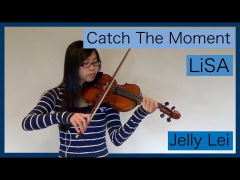 Catch the Moment - LiSA - SAO Movie Ordinal Scale - Violin Cover by Jelly Lei