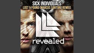 Lost Found Marcus Santoro Remix