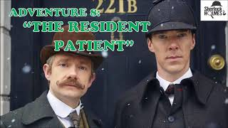 """[MultiSub] The Memoirs of Sherlock Holmes: Adventure 8 """"The Resident Patient"""""""