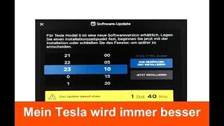 Mein Tesla wird immer besser