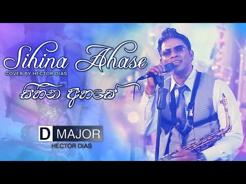Sihina Ahase Wasanthe (සිහින අහසේ වසන්තේ) Cover By Hector Dias With D MAJOR #wedding  #events
