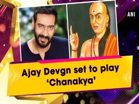 Ajay Devgn set to play 'Chanakya' - #Bollywood News