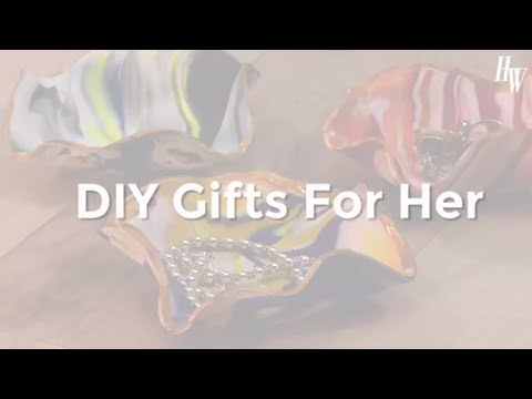 Creative DIY Gifts For Her