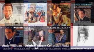 Andy Williams - Original Album Collection Vol. 1     . Wouldn