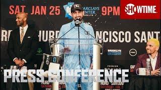 Garcia vs. Redkach: Press Conference |  SHOWTIME CHAMPIONSHIP BOXING
