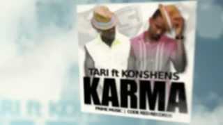Konshens feat. Tari - KARMA (RAW) ~ TheHypeLifeMag.com New Music Daily! Video