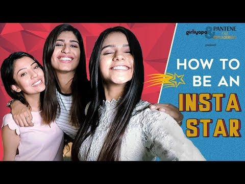 How To Be An Instagram Star feat. Barkha Singh, SheTroublemaker | Girliyapa's ChickiLeaks