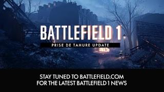 Battlefield 1 Prise de Tahure Update Exclusive Livestream