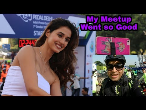 Disha Patani at my Meetup? | Saksham Pedal Delhi