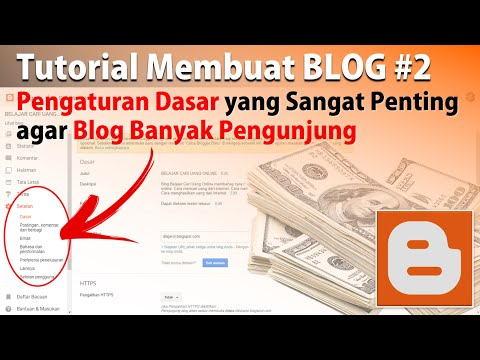 Tutorial Blog: Cara Mengatur Setelan Dasar Blogger Agar Pengunjung Banyak