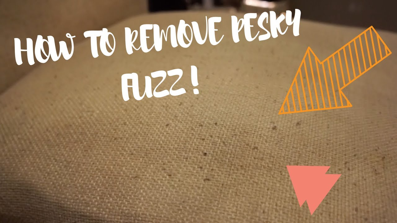 HOW TO REMOVE FUZZ / PILLING FROM CLOTHES / FURNITURE DIY