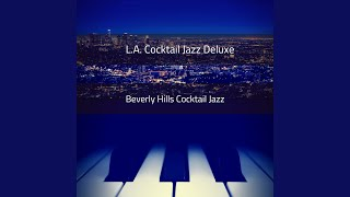 Instrumental Music for Beverly Hills Cocktail Parties